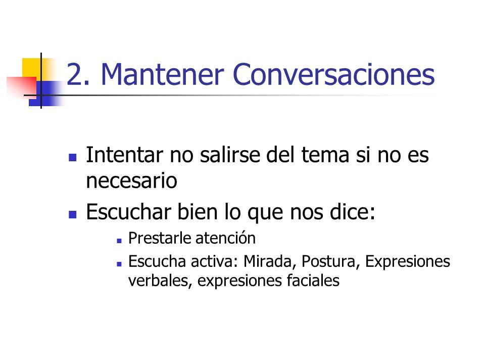 2. Mantener Conversaciones