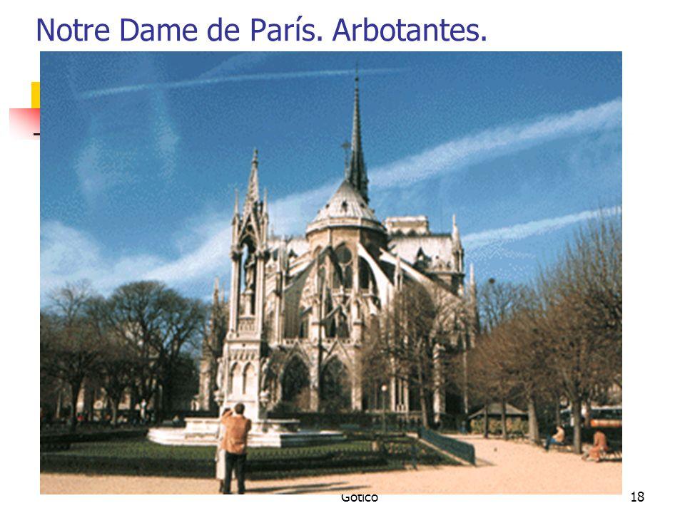 Notre Dame de París. Arbotantes.