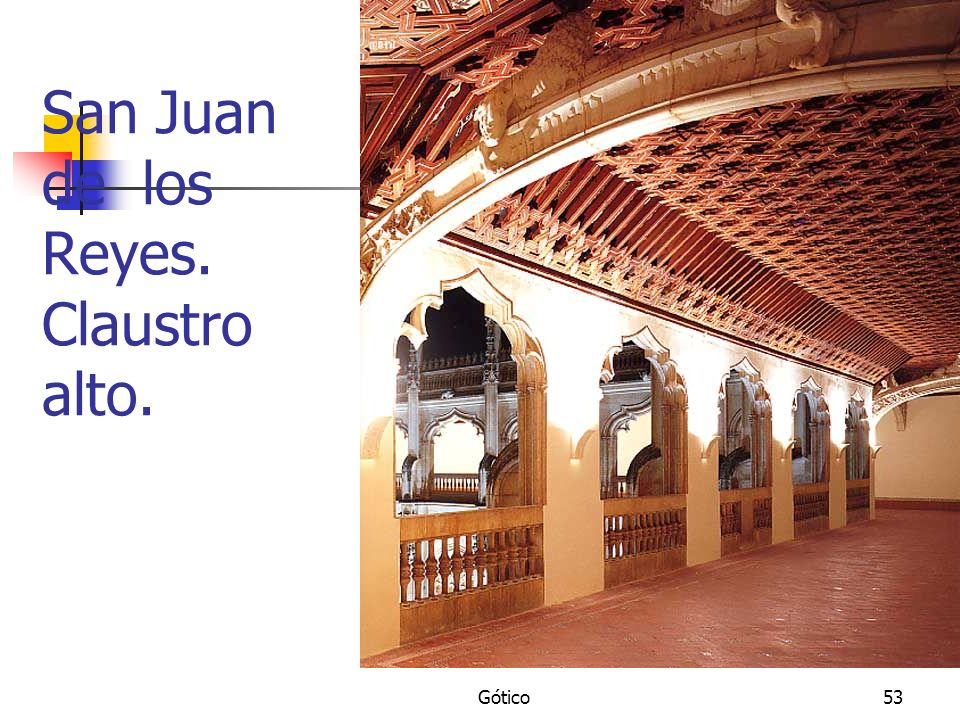 San Juan de los Reyes. Claustro alto.