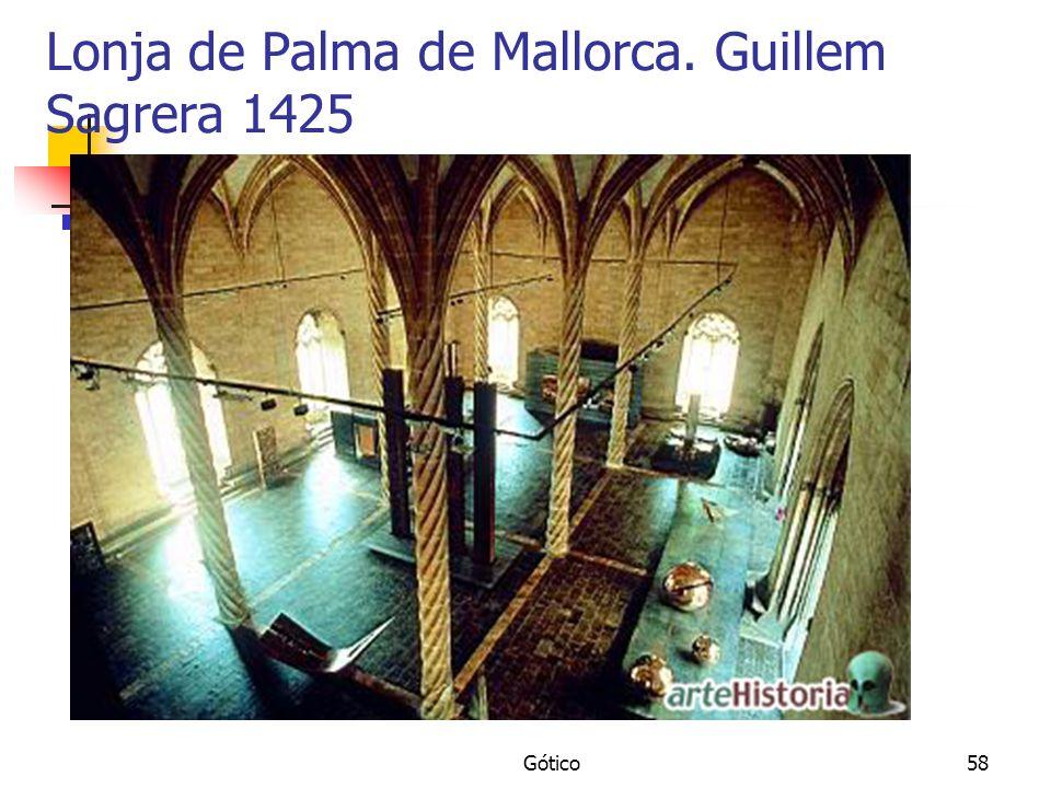 Lonja de Palma de Mallorca. Guillem Sagrera 1425