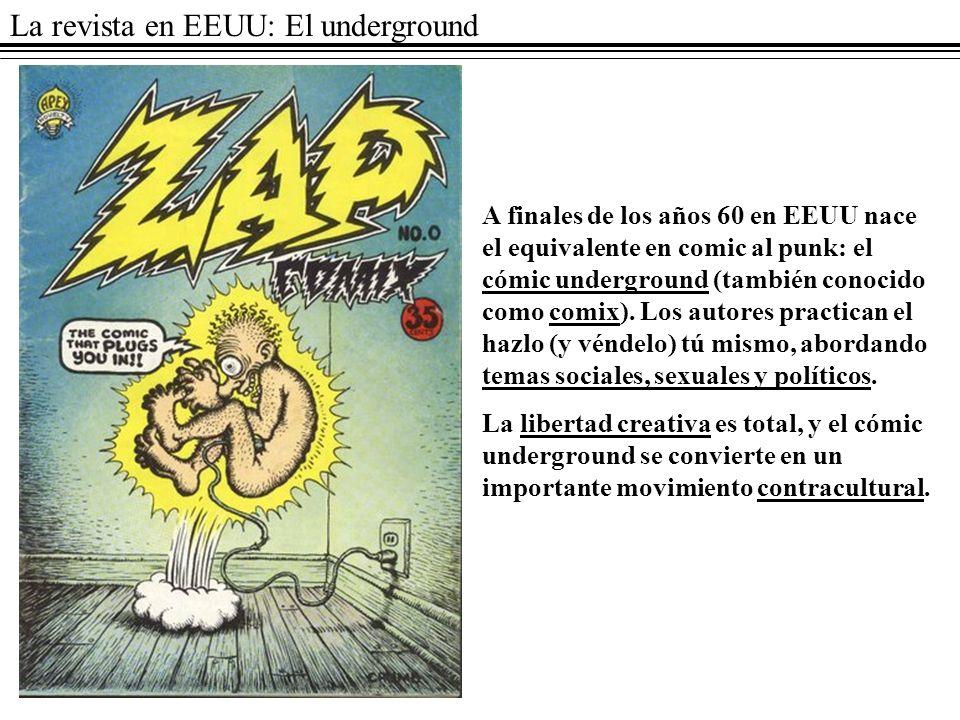 La revista en EEUU: El underground