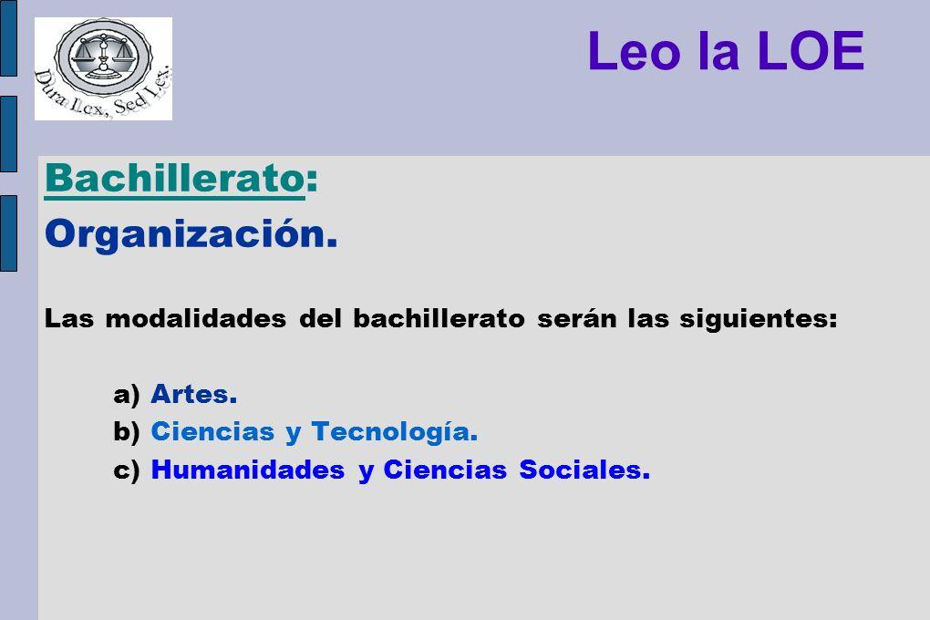 Leo la LOE Bachillerato: Organización.