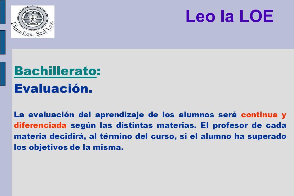 Leo la LOE Bachillerato: Evaluación.