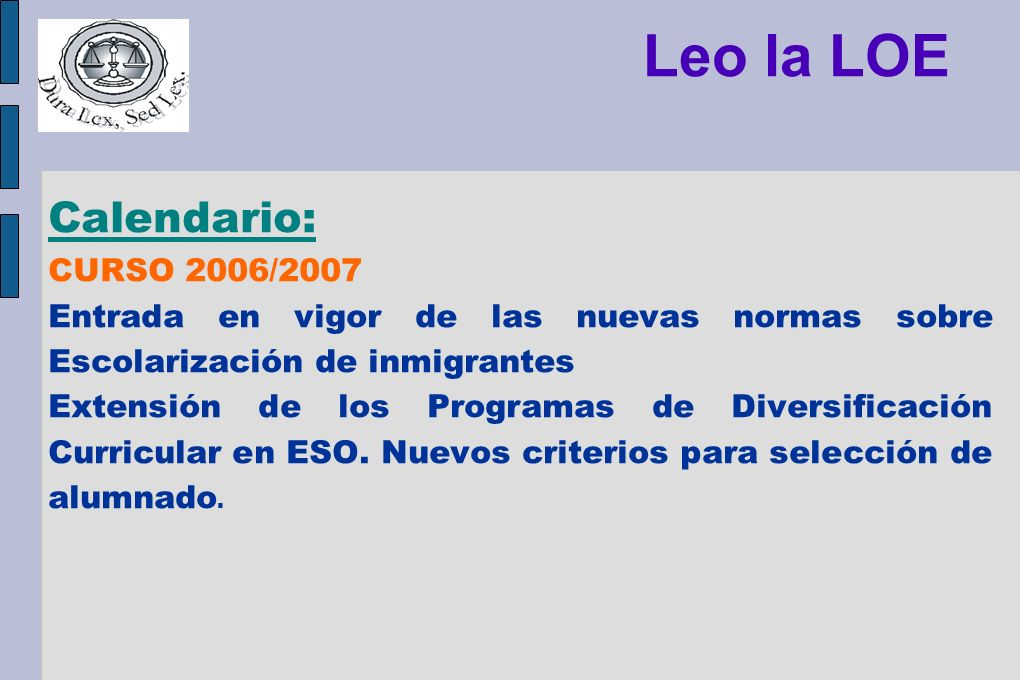 Leo la LOE Calendario: CURSO 2006/2007