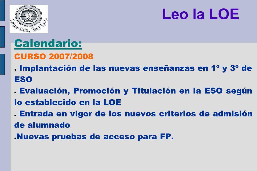 Leo la LOE Calendario: CURSO 2007/2008