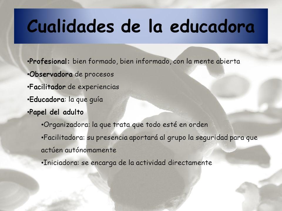 Cualidades de la educadora
