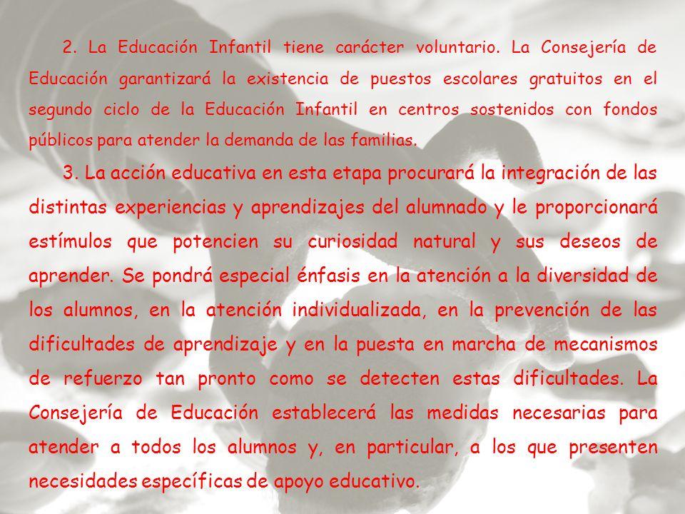 2. La Educación Infantil tiene carácter voluntario
