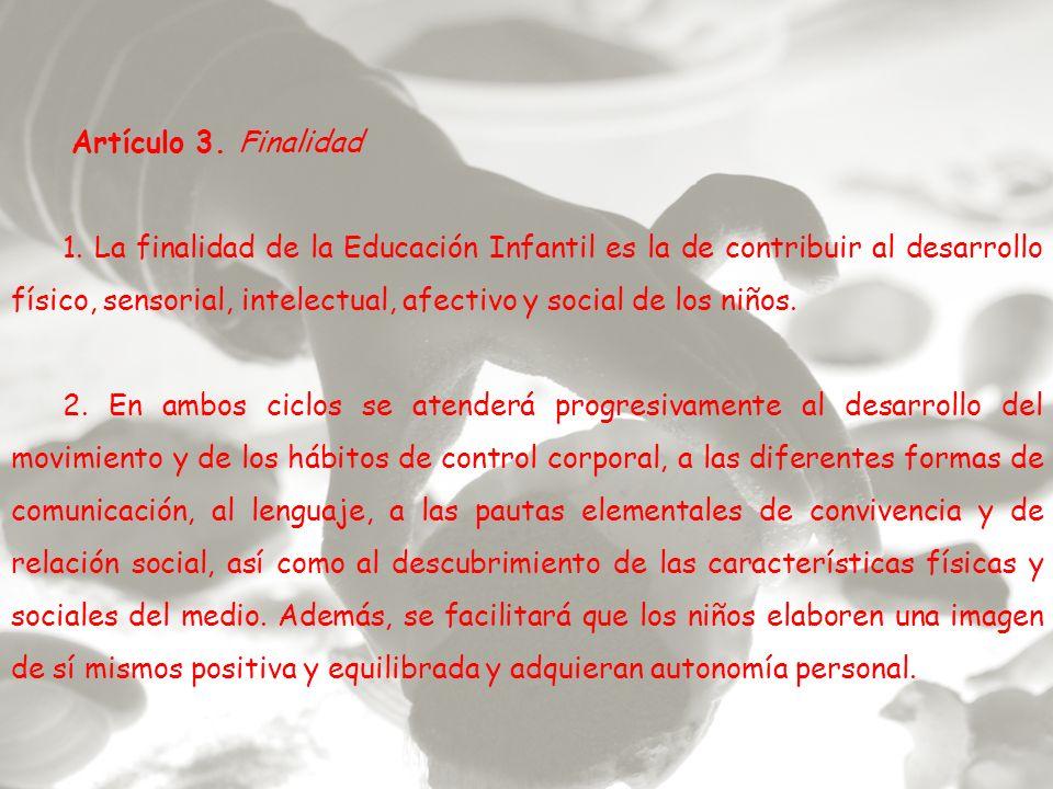 Artículo 3. Finalidad