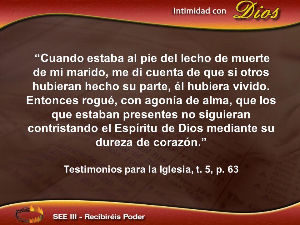 Testimonios para la Iglesia, t. 5, p. 63