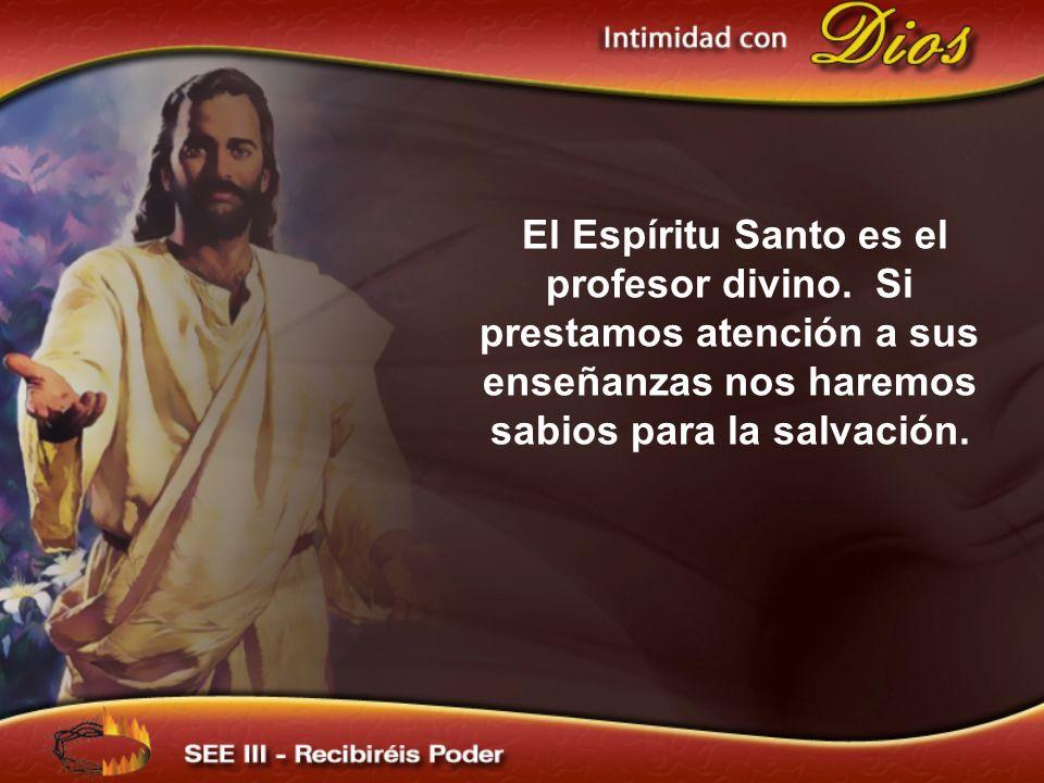 El Espíritu Santo es el profesor divino