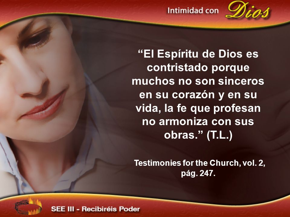 Testimonies for the Church, vol. 2, pág. 247.