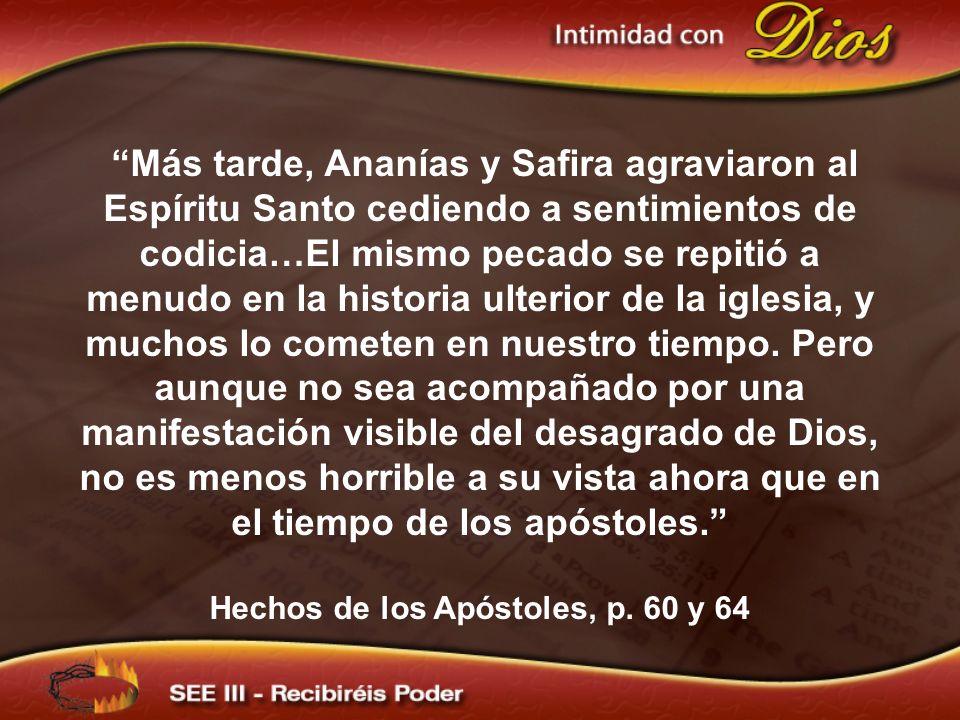 Hechos de los Apóstoles, p. 60 y 64