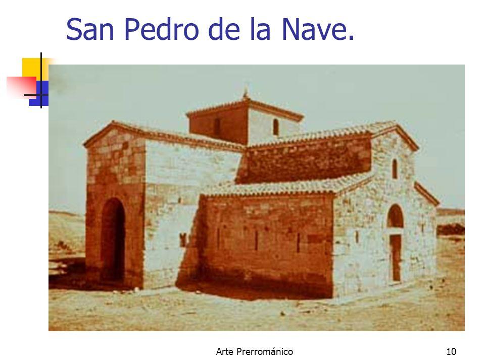 San Pedro de la Nave. Arte Prerrománico