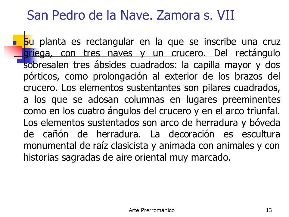 San Pedro de la Nave. Zamora s. VII