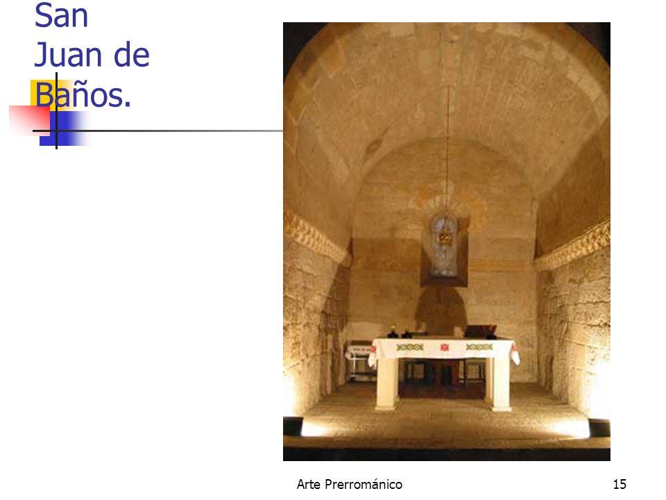 San Juan de Baños. Arte Prerrománico