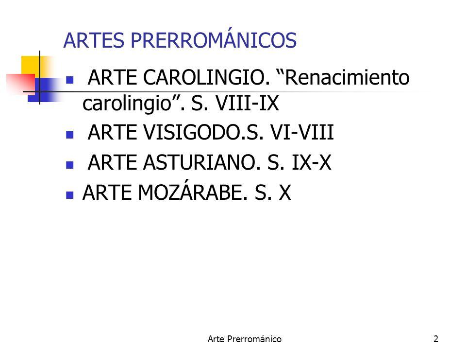 ARTE CAROLINGIO. Renacimiento carolingio . S. VIII-IX