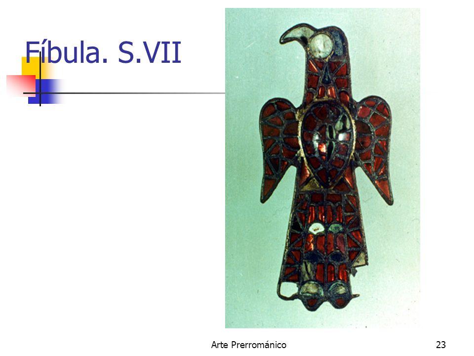 Fíbula. S.VII Arte Prerrománico