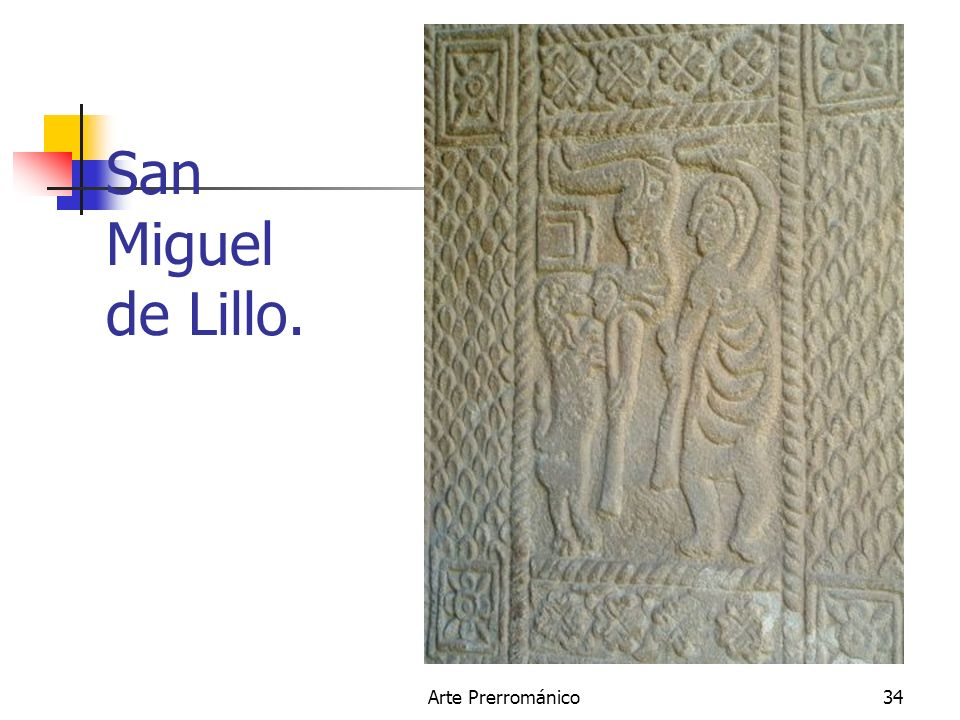 San Miguel de Lillo. Arte Prerrománico