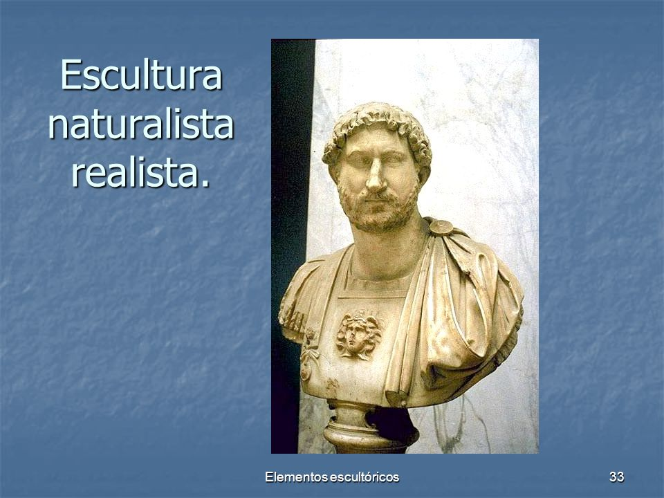Escultura naturalista realista.