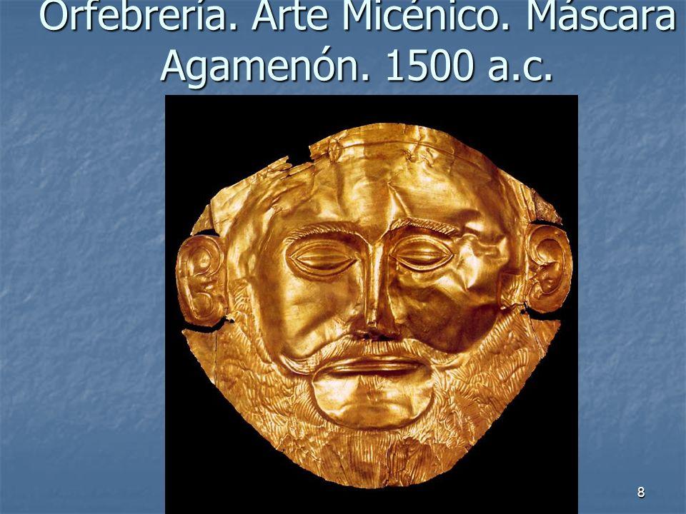 Orfebrería. Arte Micénico. Máscara Agamenón. 1500 a.c.