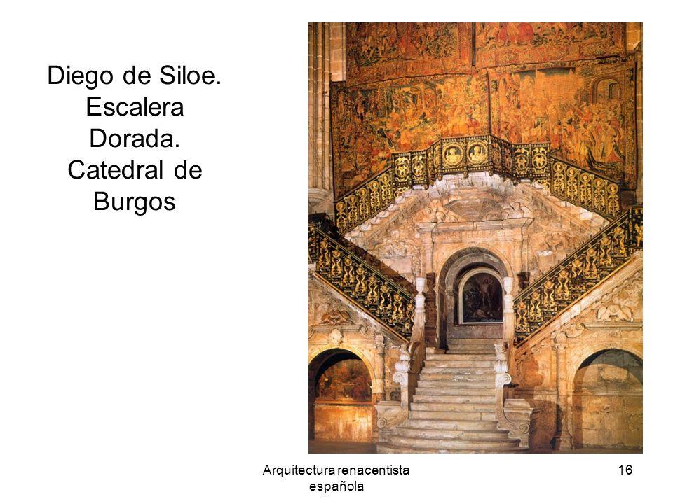 Diego de Siloe. Escalera Dorada. Catedral de Burgos