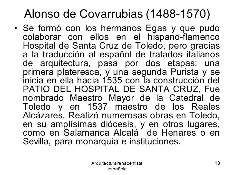 Alonso de Covarrubias (1488-1570)