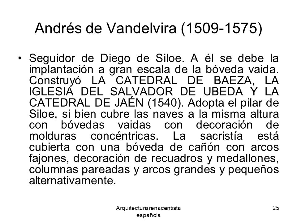 Andrés de Vandelvira (1509-1575)