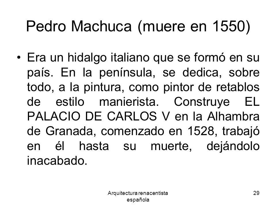Pedro Machuca (muere en 1550)