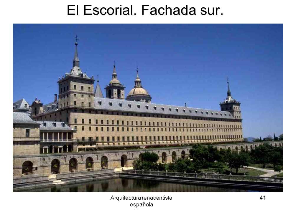 El Escorial. Fachada sur.