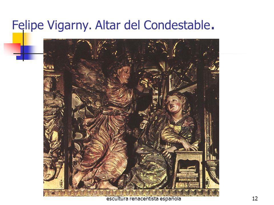 Felipe Vigarny. Altar del Condestable.