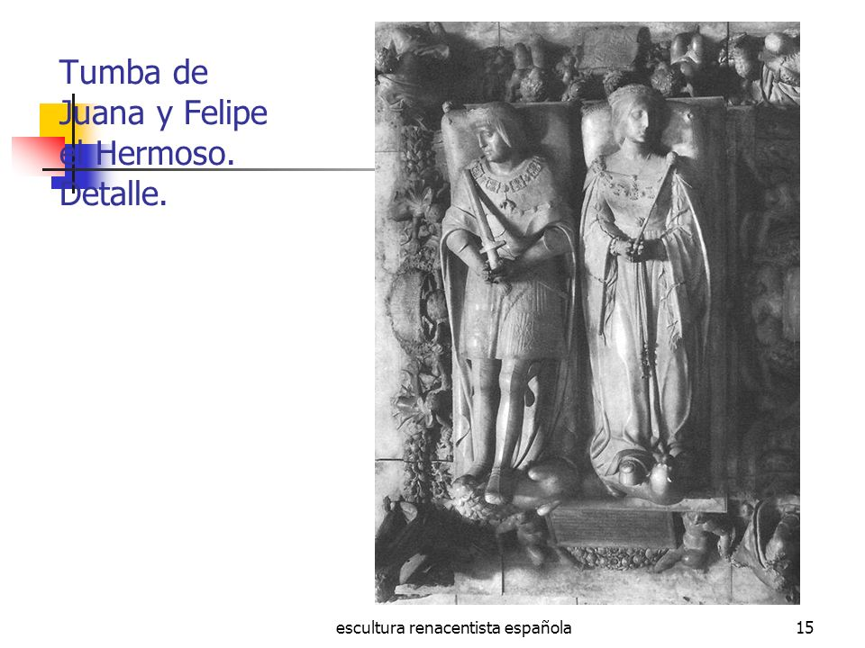 Tumba de Juana y Felipe el Hermoso. Detalle.