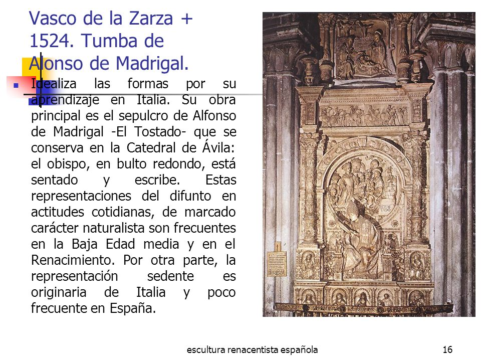 Vasco de la Zarza Tumba de Alonso de Madrigal.