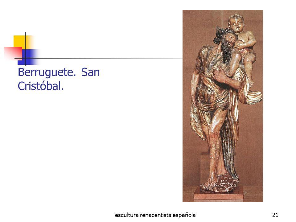 Berruguete. San Cristóbal.