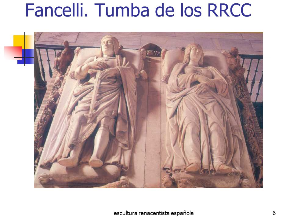 Fancelli. Tumba de los RRCC
