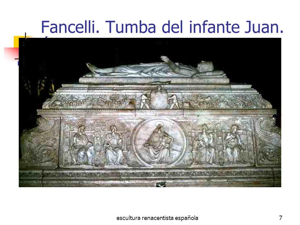 Fancelli. Tumba del infante Juan. Ávila