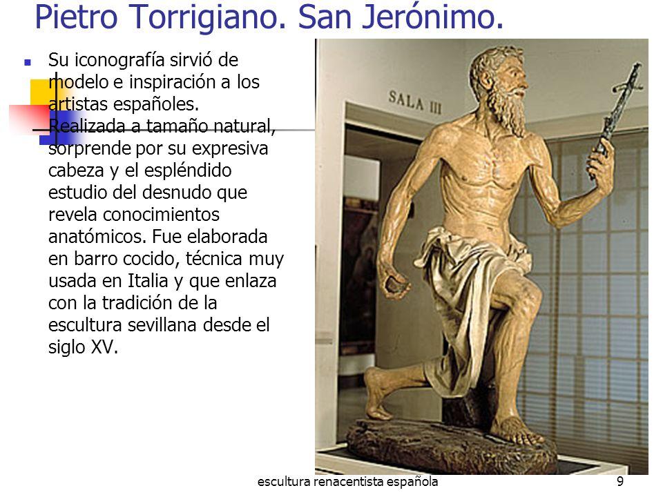 Pietro Torrigiano. San Jerónimo.