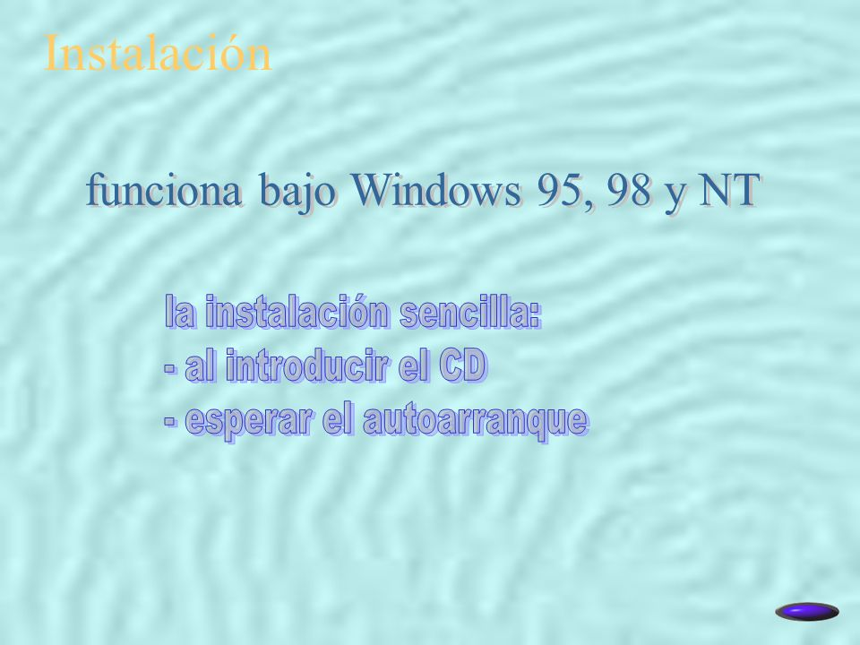 funciona bajo Windows 95, 98 y NT