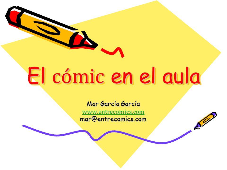 Mar García García www.entrecomics.com mar@entrecomics.com