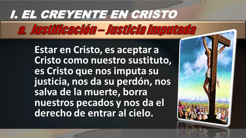 a. Justificación – Justicia imputada
