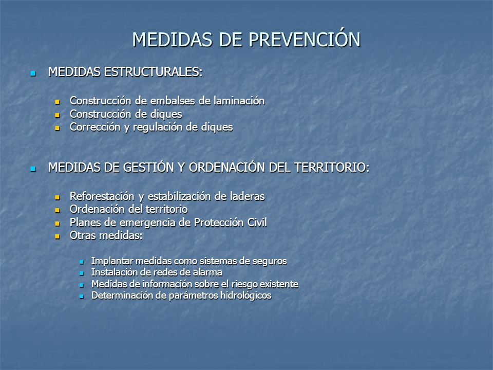 MEDIDAS DE PREVENCIÓN MEDIDAS ESTRUCTURALES: