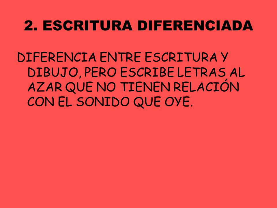 2. ESCRITURA DIFERENCIADA