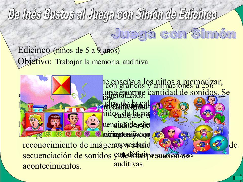 De Inés Bustos al Juega con Simón de Edicinco