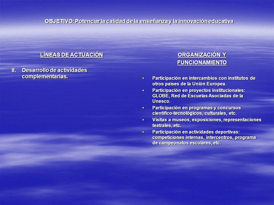 Desarrollo de actividades complementarias. ORGANIZACIÓN Y