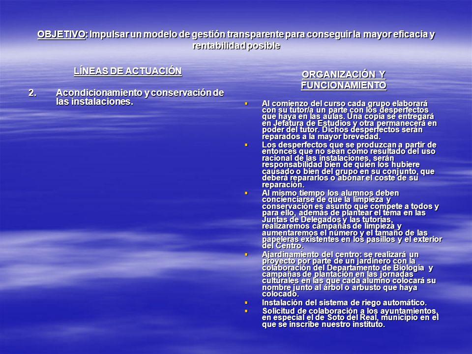 Acondicionamiento y conservación de las instalaciones. ORGANIZACIÓN Y
