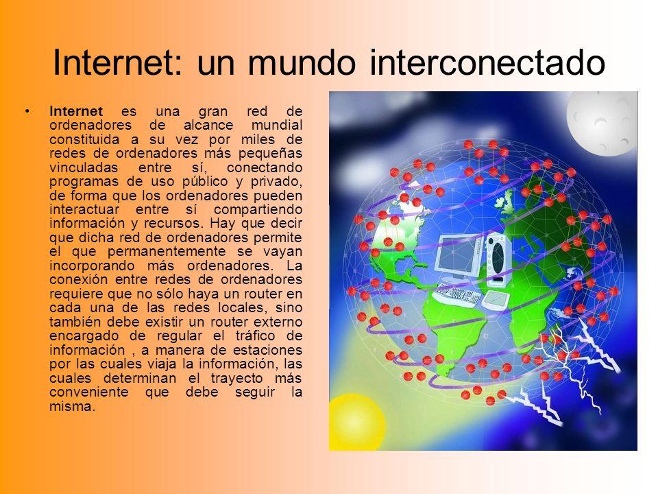 Internet: un mundo interconectado