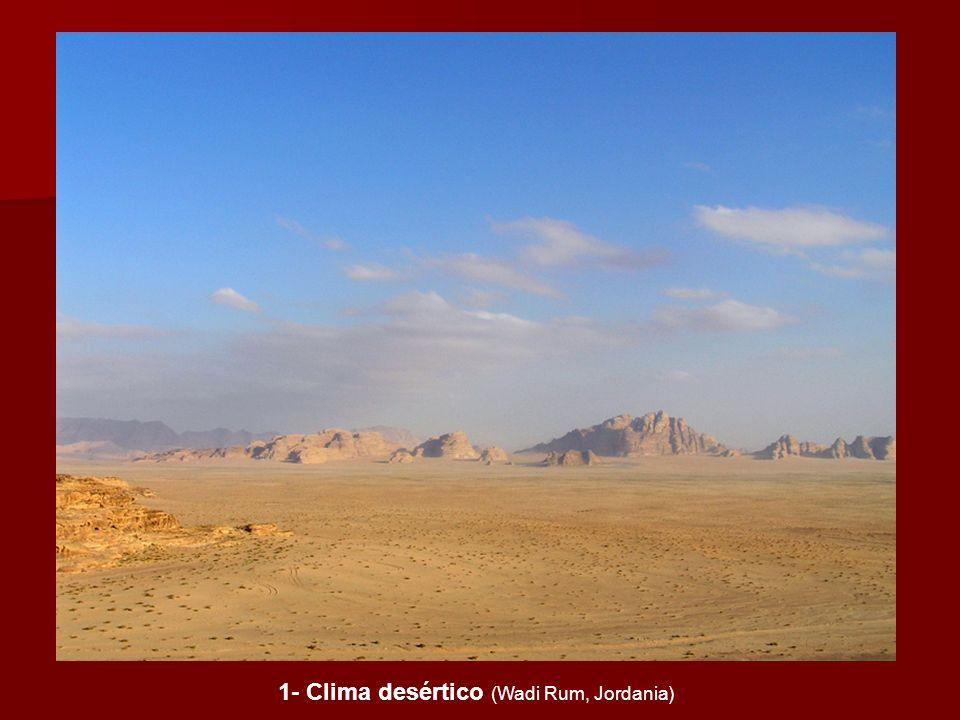 1- Clima desértico (Wadi Rum, Jordania)