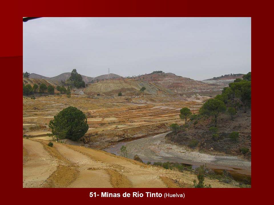 51- Minas de Río Tinto (Huelva)