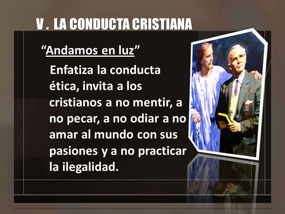 V . LA CONDUCTA CRISTIANA
