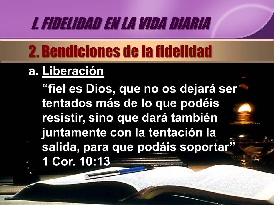 I. FIDELIDAD EN LA VIDA DIARIA