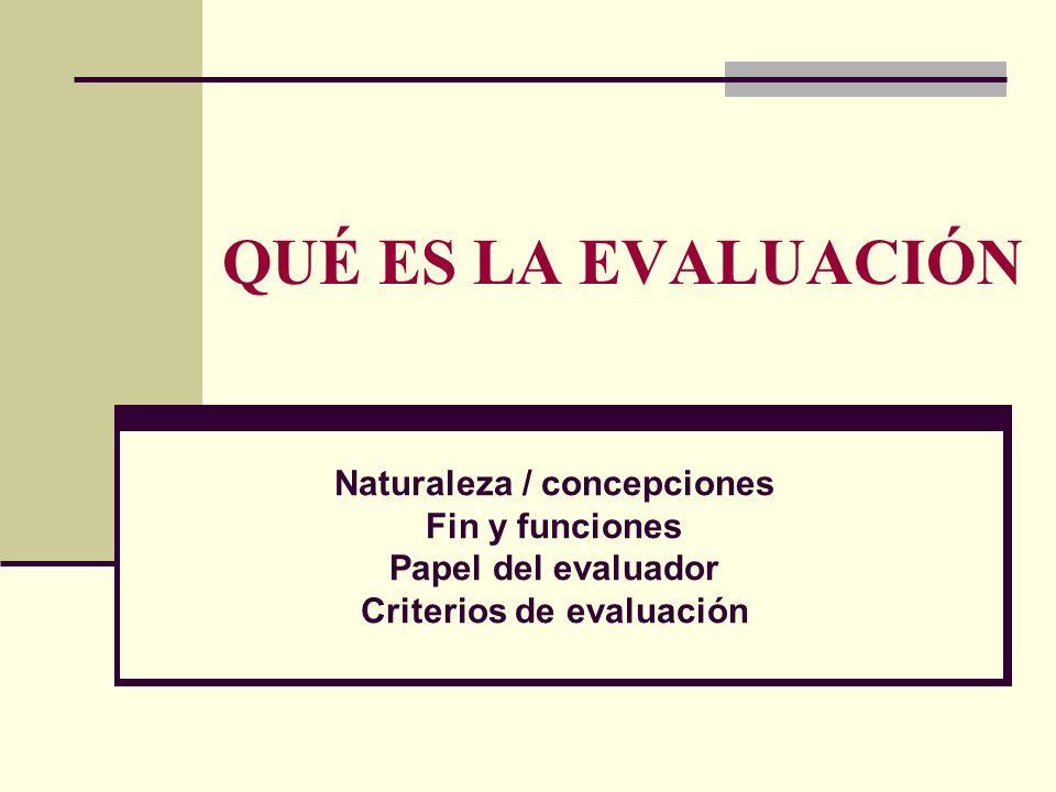 Naturaleza / concepciones Criterios de evaluación